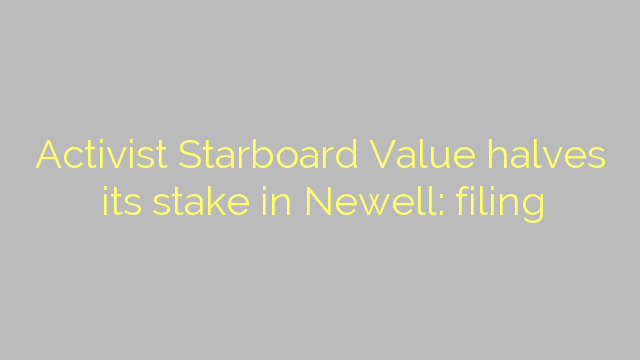 Activist Starboard Value halves its stake in Newell: filing