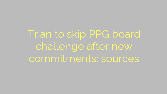 Trian to skip PPG board challenge after new commitments: sources