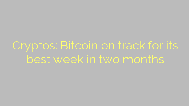Cryptos: Bitcoin on track for its best week in two months