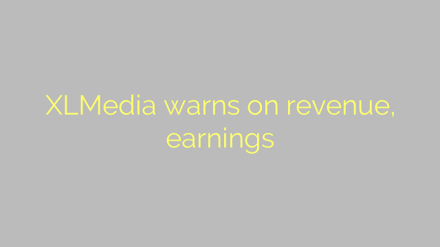 XLMedia warns on revenue, earnings